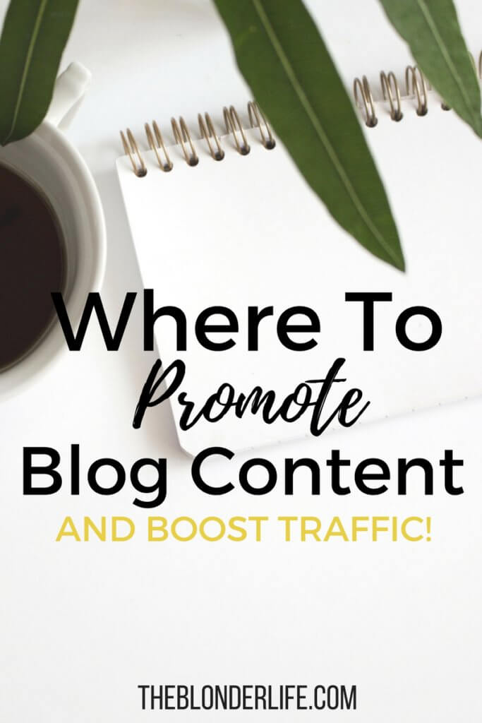 Promotion is key to gaining followers, and getting fresh eyes on your content. When it comes to blogging there is no such thing as over promotion. Listing 5+ places to promote your newest blog post | The Blonder Life